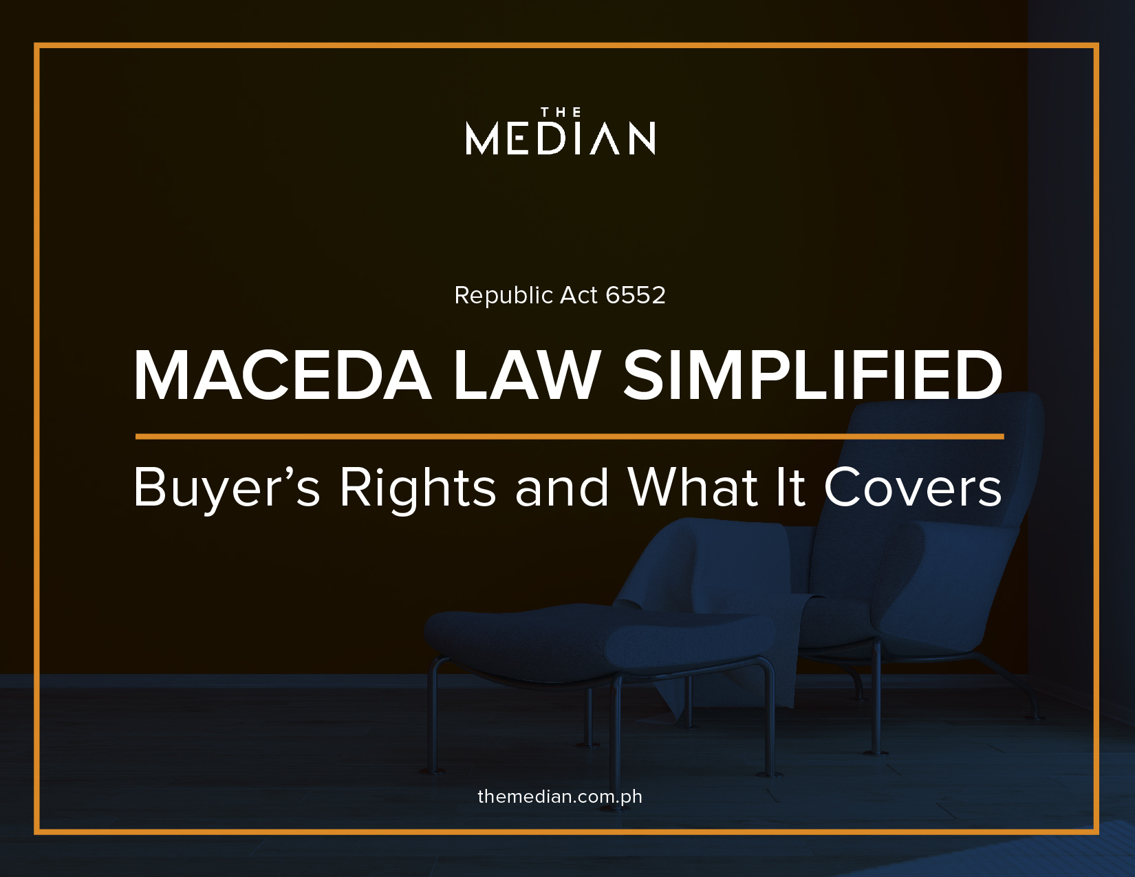 MACEDA LAW SIMPLIFIED: Buyer's Rights and What It Covers